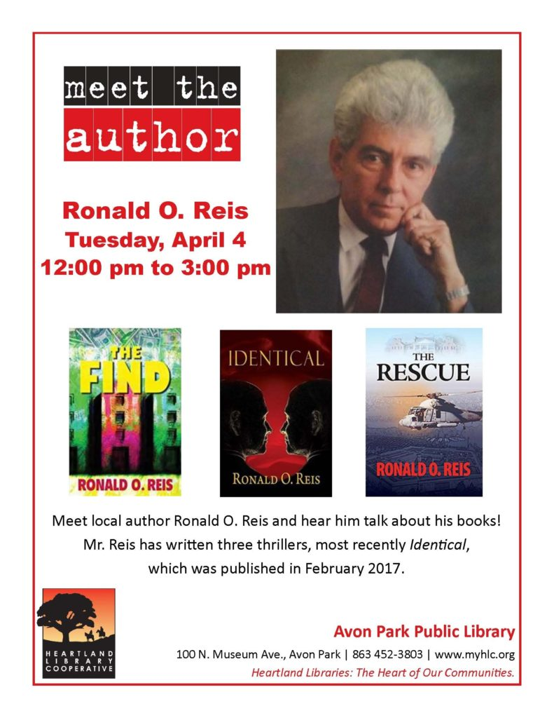 Avon Park Library - Meet the Author -Ronald O. Reis Tuesday, April 4