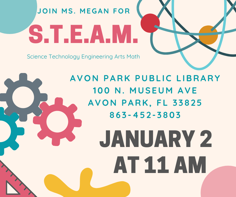 Join library assistant, Megan, for the Avon Park Public Library's S.T.E.A.M. event on January 2, 2020 at 11:00 AM. This month,participantswill get to build a podium for Dr. Martin Luther King, Jr. Please call 863-452-3803 for any questions.