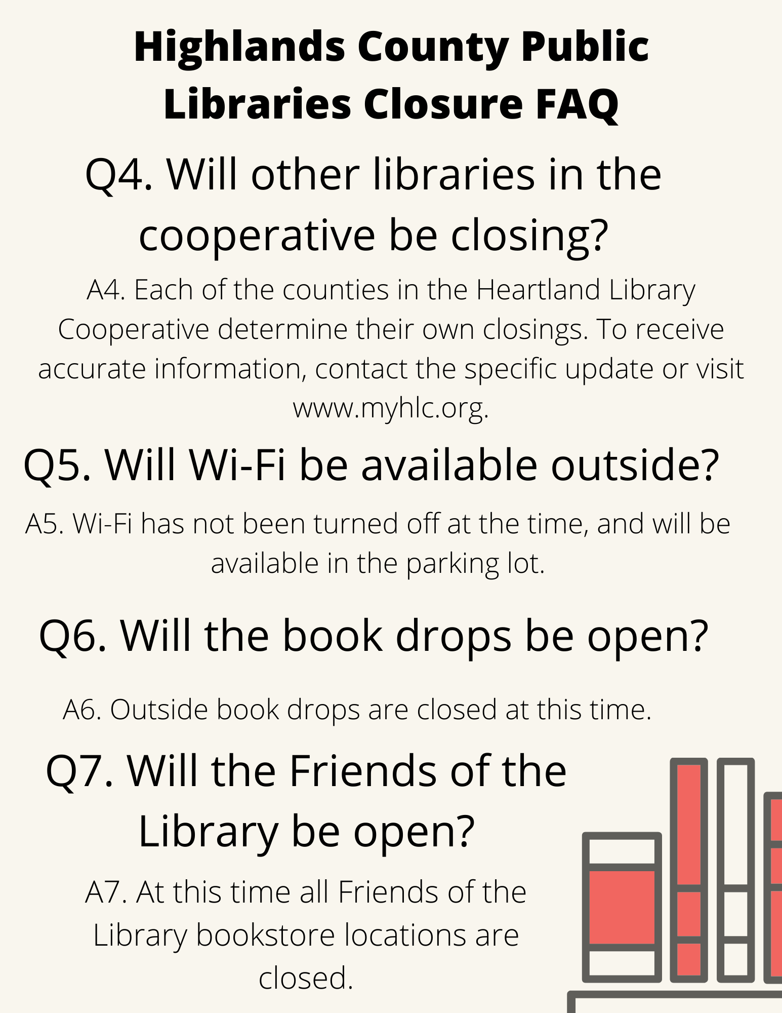 Highlands County patrons, please read for information regarding Highlands County libraries. For more information, call 863-402-6716. We are available to answer your questions, renew materials, and assistance accessing e-resources.