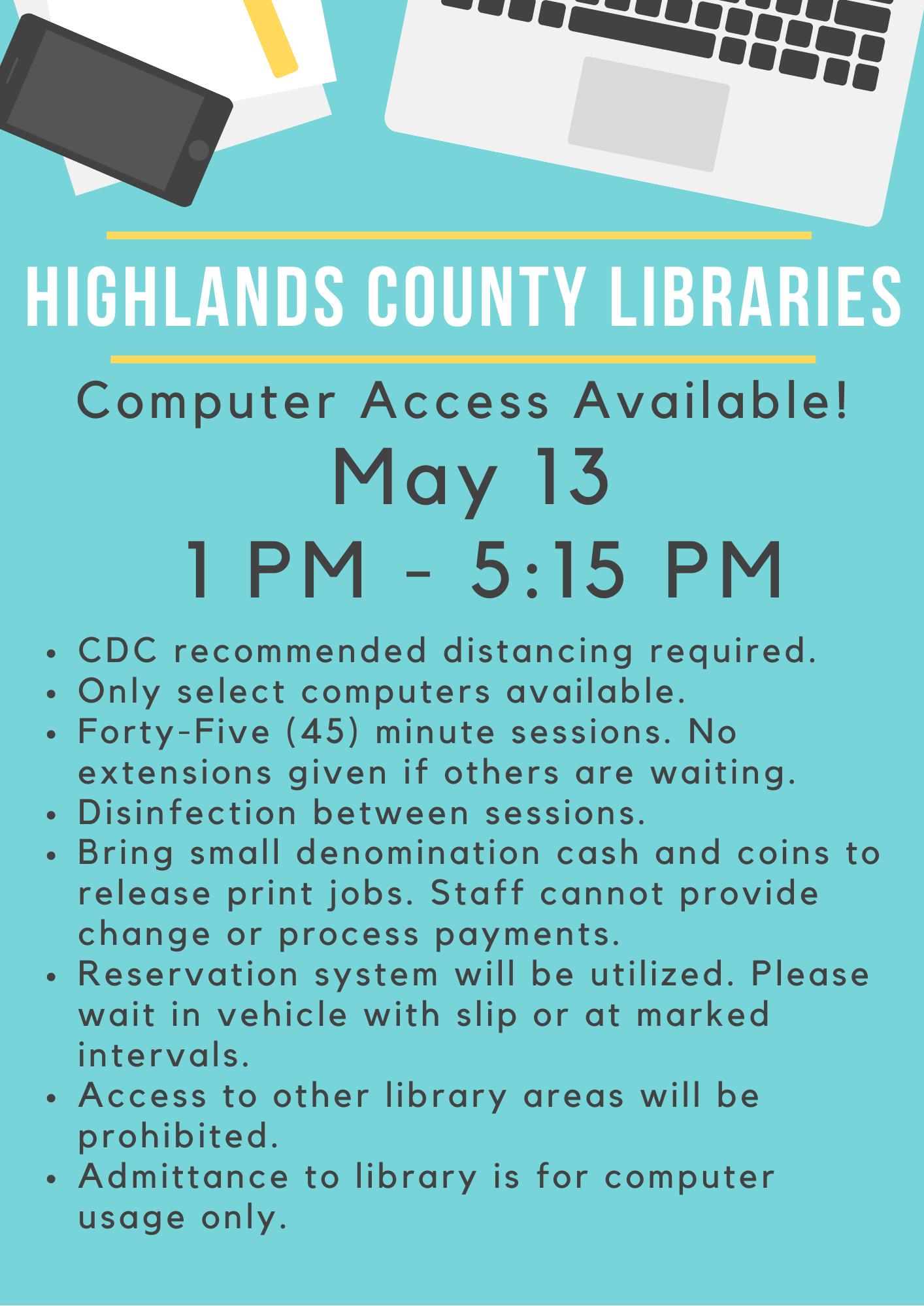 Highlands County Public Libraries will be offering computer usage