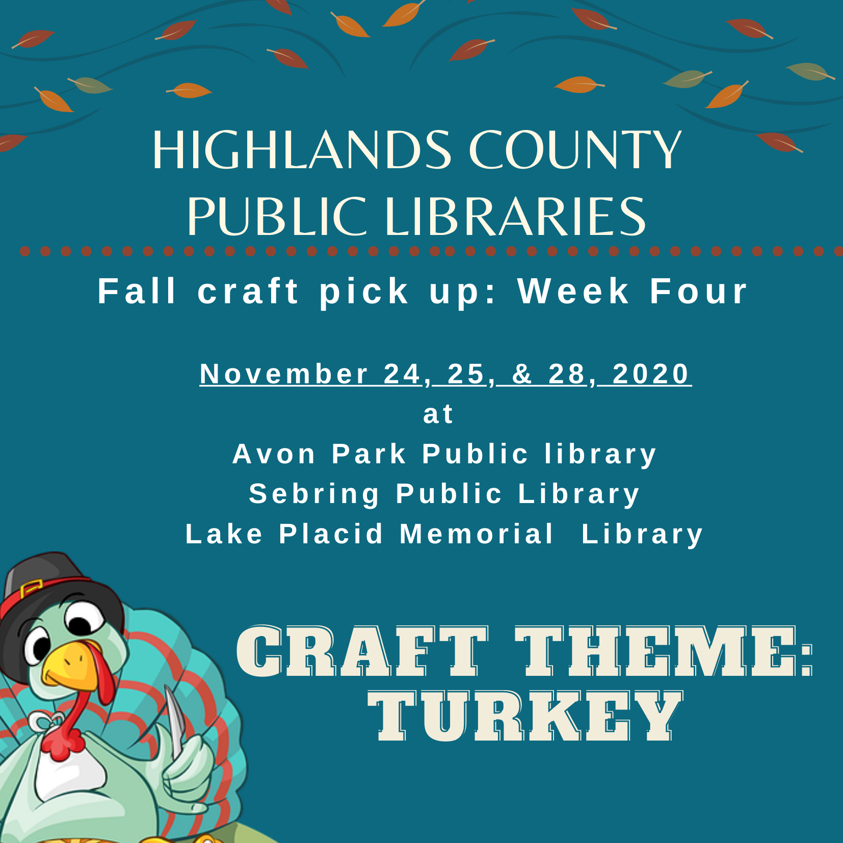 "November craft bags for week four will be available November 24, 25, & 28, 2020 during normal library operating hours. The fourth and final week's theme will be a craft of ""turkey."" Each bag/kit will contain the supplies and instructions for the craft along with related book titles, snacks, and additional resources that tie into the craft! We can't wait to see your crafting creations. Use #highlandscountylibrariesfallcrafts to share your final product."