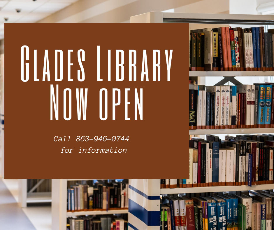 Good news patrons, Glades County Library has reopened. Please call 863-946-0744 for details and hours of operation,